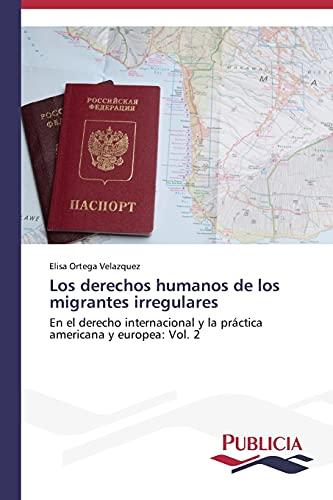 9783639555455: Los derechos humanos de los migrantes irregulares