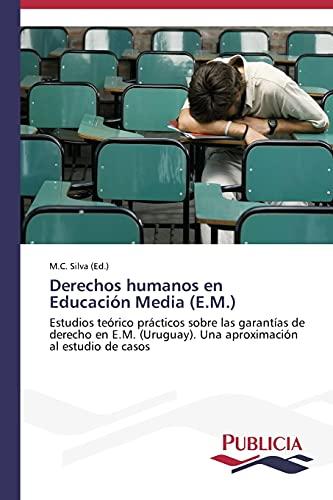 Derechos humanos en Educación Media (E.M.): Silva, M. C.