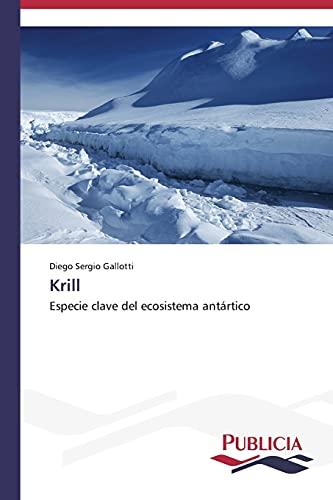 9783639559187: Krill: Especie clave del ecosistema ant�rtico