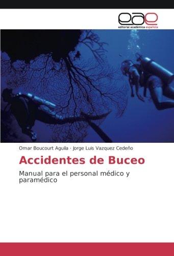 Accidentes de Buceo: Manual para el personal: Boucourt Aguila, Omar