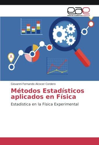 Métodos Estadísticos aplicados en Física: Giovanni Fernando Alcocer