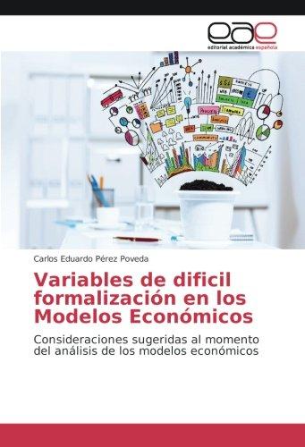 Variables de dificil formalización en los Modelos: Pérez Poveda, Carlos