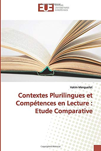 Contextes Plurilingues et Compétences en Lecture : Hakim Menguellat