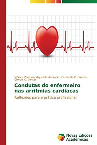 Condutas do enfermeiro nas arritmias card: MÃ nica Vanessa