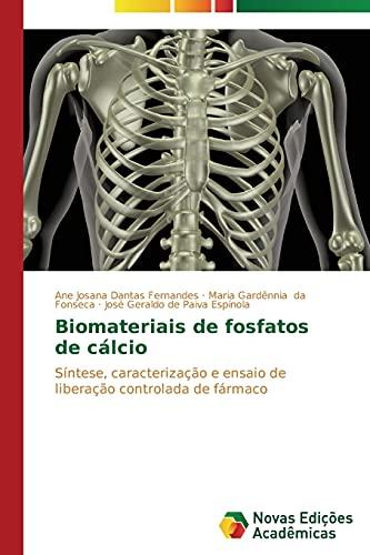 Biomateriais de Fosfatos de Calcio (Paperback): Dantas Fernandes Ane