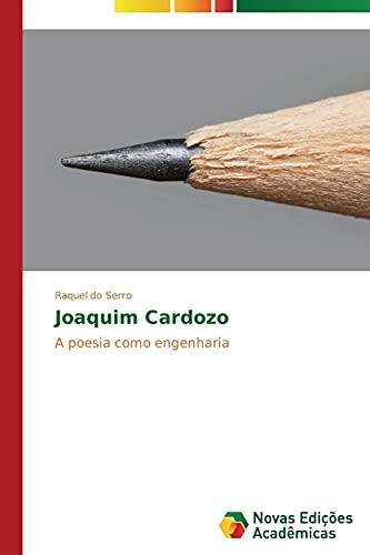 Joaquim Cardozo: Serro, Raquel do