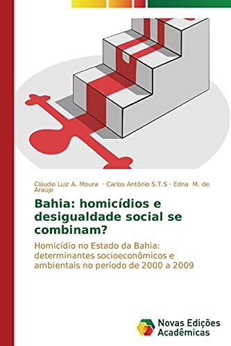 Bahia homic: Cláudio Luiz A.