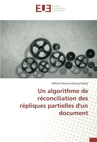 Un algorithme de réconciliation des répliques partielles d'un document (Paperback): Milliam ...