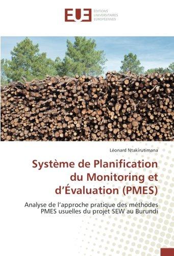 Système de Planification du Monitoring et d'Évaluation (PMES): Analyse de l'approche ...
