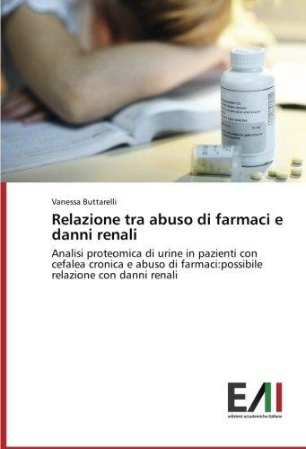 Relazione tra abuso di farmaci e danni: Buttarelli, Vanessa