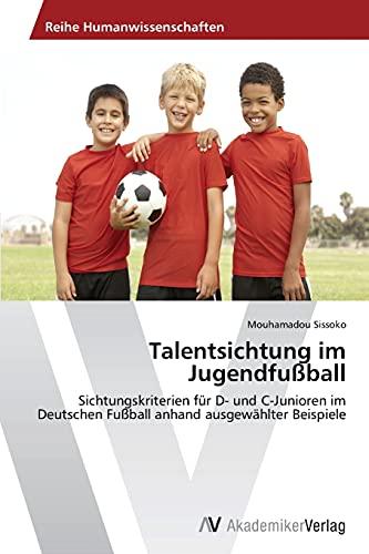 9783639626902: Talentsichtung Im Jugendfussball