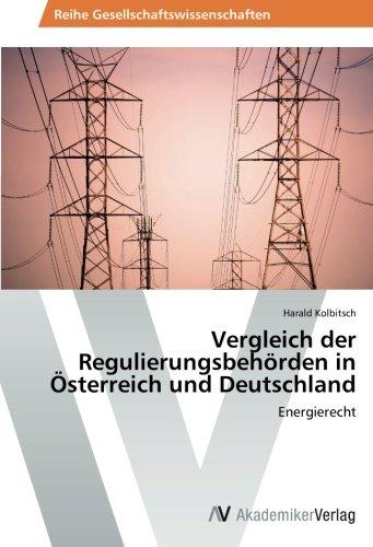 9783639628906: Vergleich Der Regulierungsbehorden in Osterreich Und Deutschland