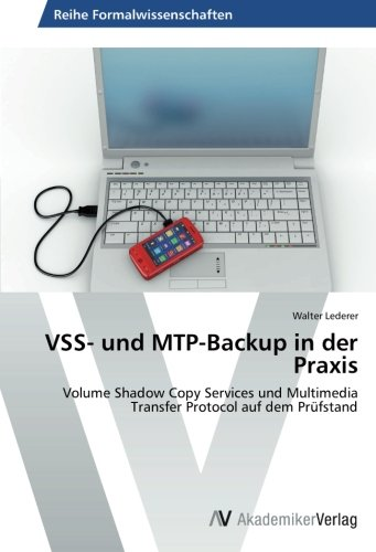 9783639630367: Vss- Und Mtp-Backup in Der Praxis
