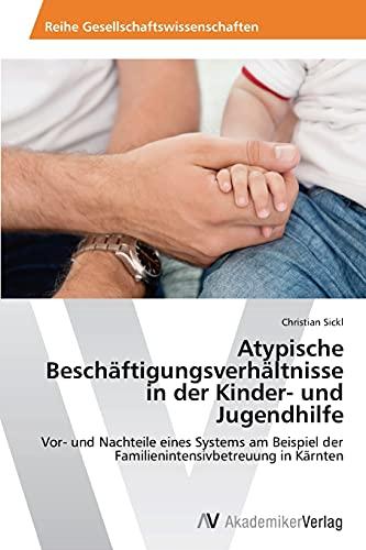 9783639631593: Atypische Beschaftigungsverhaltnisse in Der Kinder- Und Jugendhilfe