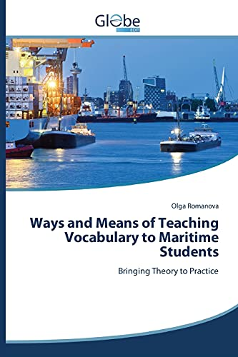 9783639632613: Ways and Means of Teaching Vocabulary to Maritime Students: Bringing Theory to Practice