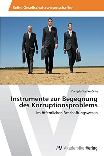 9783639633078: Instrumente zur Begegnung des Korruptionsproblems