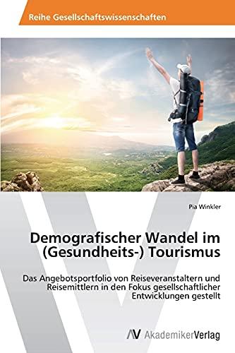 9783639634372: Demografischer Wandel im (Gesundheits-) Tourismus