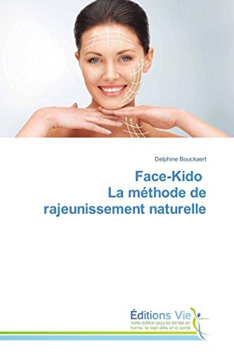 9783639635010: Face-Kido La m�thode de rajeunissement naturelle
