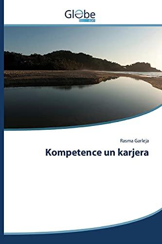 9783639640298: Kompetence un karjera (Latvian Edition)