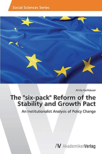 9783639640977: The Six-Pack Reform of the Stability and Growth Pact
