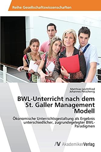 9783639643589: Bwl-Unterricht Nach Dem St. Galler Management Modell