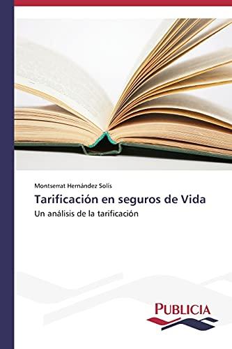 9783639646344: Tarificación en seguros de Vida: Un análisis de la tarificación (Spanish Edition)