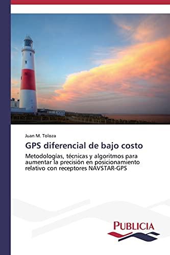 9783639646948: GPS diferencial de bajo costo (Spanish Edition)