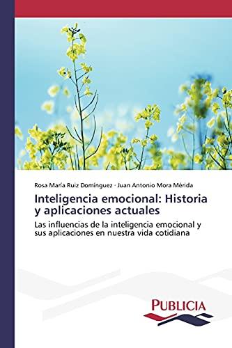 9783639648263: Inteligencia emocional: Historia y aplicaciones actuales (Spanish Edition)
