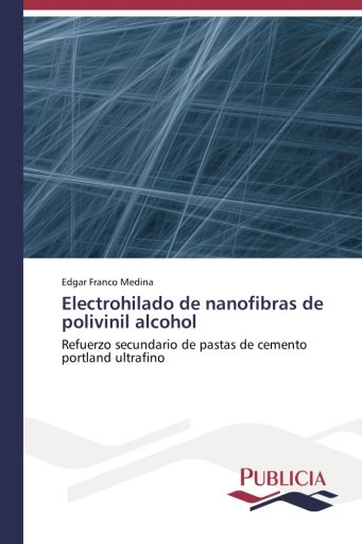 Electrohilado de nanofibras de polivinil alcohol: Edgar Franco Medina