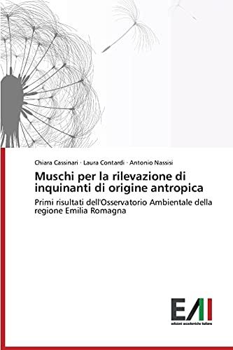 9783639657166: Muschi per la rilevazione di inquinanti di origine antropica