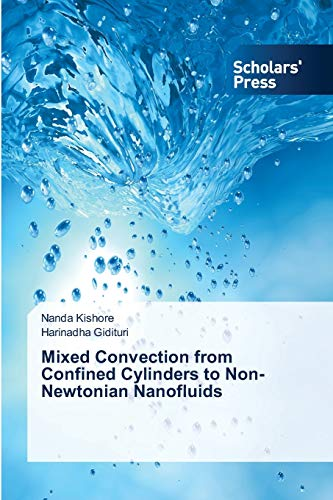 9783639662511: Mixed Convection from Confined Cylinders to Non-Newtonian Nanofluids