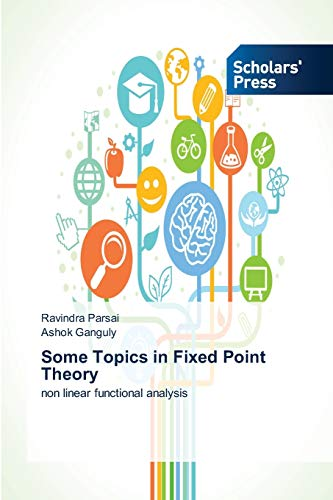 9783639662603: Some Topics in Fixed Point Theory: non linear functional analysis