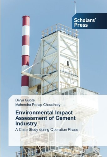 Environmental Impact Assessment of Cement Industry: A Case Study during Operation Phase (Paperback)...
