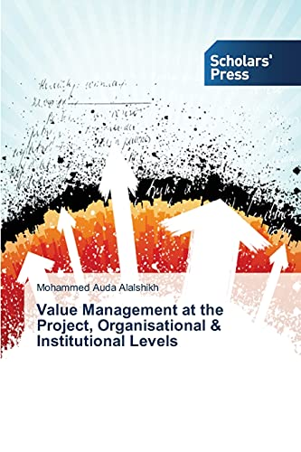 9783639667547: Value Management at the Project, Organisational & Institutional Levels
