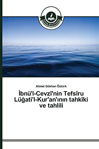 Bnu'l-Cevzi'nin Tefsiru Lu Ati'l-Kur'an' N N Tahkiki: Ozturk Ahmet Gokhan