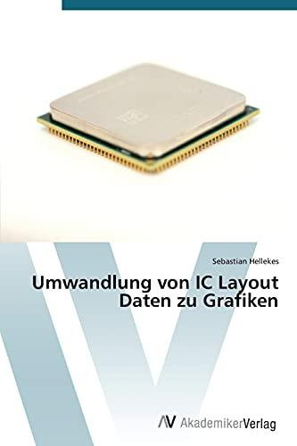 9783639677300: Umwandlung von IC Layout Daten zu Grafiken (German Edition)