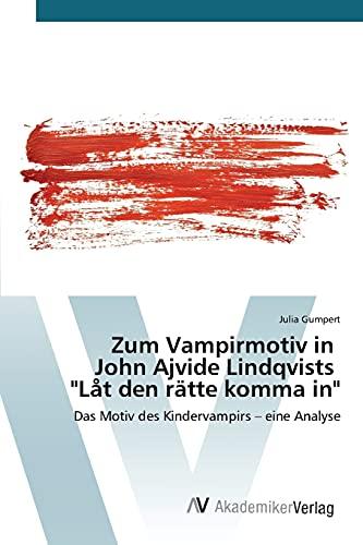 9783639678154: Zum Vampirmotiv in John Ajvide Lindqvists