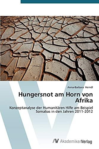 9783639678192: Hungersnot am Horn von Afrika