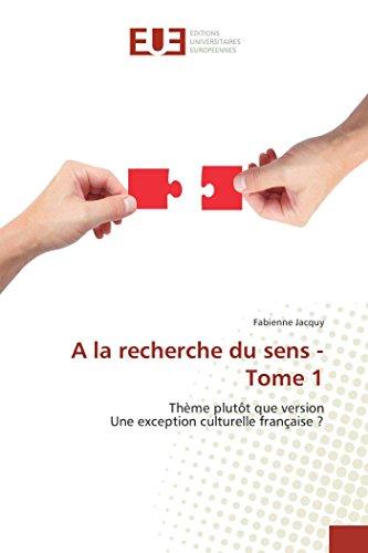 a la Recherche Du Sens - Tome 1 (Book): Fabienne Jacquy