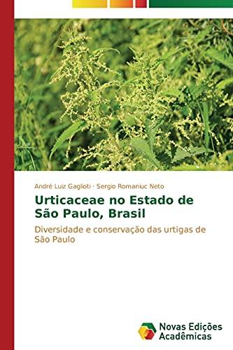 Urticaceae no Estado de São Paulo, Brasil: André Luiz Gaglioti