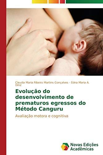 Evolucao Do Desenvolvimento de Prematuros Egressos Do: Ribeiro Martins Goncalves