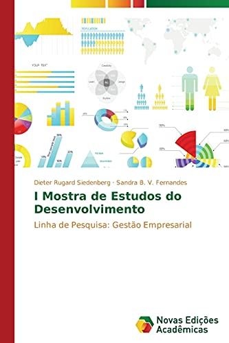 9783639687118: I Mostra de Estudos do Desenvolvimento: Linha de Pesquisa: Gestão Empresarial