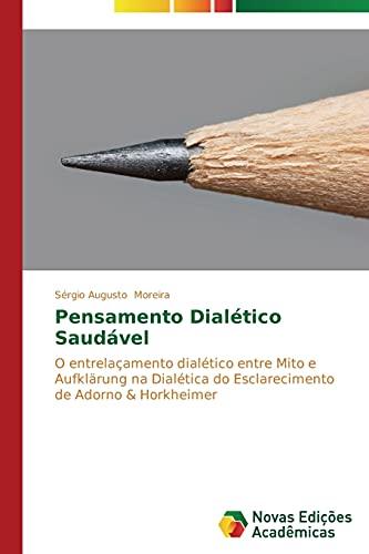 Pensamento Dialético Saudável: Moreira, Sérgio Augusto