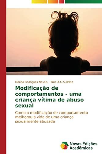 Modificação de comportamentos - uma criança vítima: Rodrigues Novais, Marina;