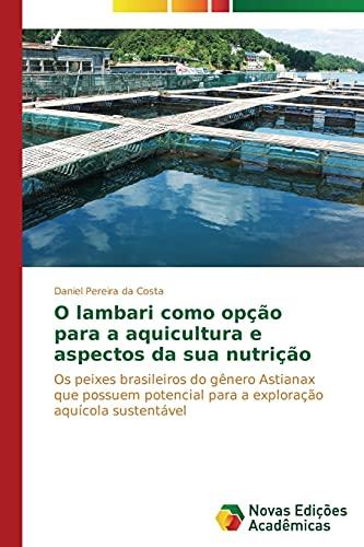 O lambari como opção para a aquicultura: Pereira da Costa,