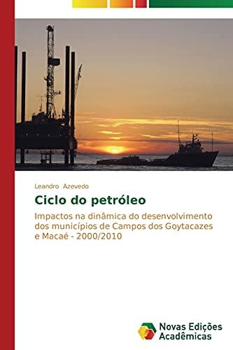 Ciclo do petróleo: Azevedo, Leandro
