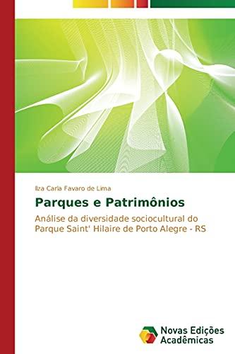 Parques e Patrimônios: Lima, Ilza Carla