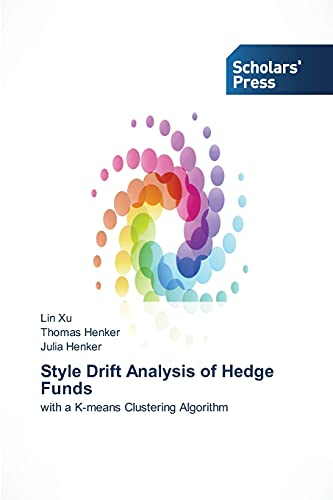 Style Drift Analysis of Hedge Funds: Lin Xu