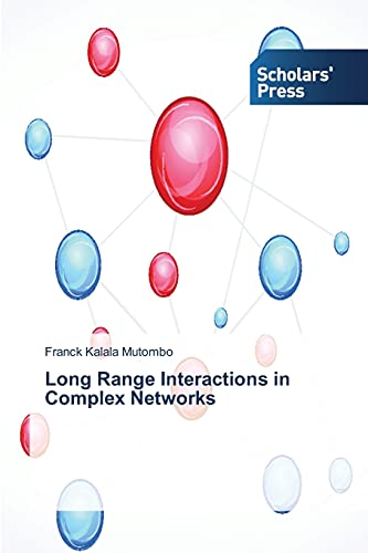 Long Range Interactions in Complex Networks: Franck Kalala Mutombo