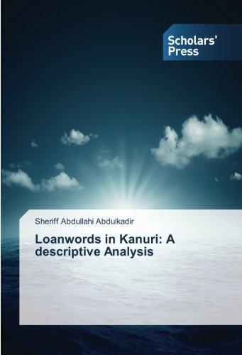 Loanwords in Kanuri: A descriptive Analysis: Sheriff Abdullahi Abdulkadir